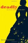 Deadly - Julie Chibbaro, Jean-Marc Superville Sovak