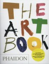 The Art Book - Editors of Phaidon Press