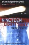 Nineteen Eighty Three (Red Riding Quartet 4) - David Peace