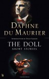 The Doll: Short Stories - Daphne du Maurier, Polly Samson