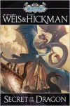 Secret of the Dragon - Margaret Weis, Tracy Hickman