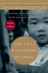 The Lost Daughters of China: Adopted Girls, Their Journey to America, and the Search for a Missing Past - Karin Evans