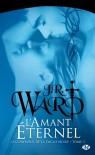 L'amant éternel (La confrérie de la dague noire, #2) - J.R. Ward