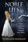 Noble Lies - Stephanie Andrassy