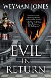 Evil in Return - Weyman Jones