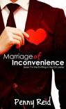 Marriage of Inconvenience - Penny Reid