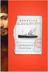 Heretics  - Leonardo Padura Fuentes