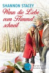Wenn die Liebe vom Himmel schneit - Shannon Stacey