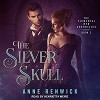 The Silver Skull: The Elemental Web Chronicles, Book 2 - Henrietta Meire, Anne Renwick, Tantor Audio