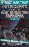 Nitpickers Guide for Next Generation Trekkers Part 2 - Phil Farrand, Denise Crosby, Robert O'Reilly, Dwight Schultz