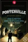 Porterville - Folge 15: Im Garten der Schlangen - Ivar Leon Menger,  Raimon Weber
