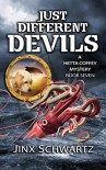 Just Different Devils (Hetta Coffey Series Book 7) - Jinx Schwartz