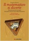 Il matematico si diverte - Federico Peiretti