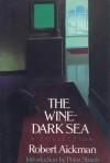 The Wine-Dark Sea - Robert Aickman, Peter Straub