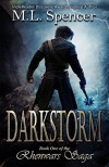 Darkstorm (The Rhenwars Saga Book 1) - M.L. Spencer