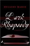 Dark Rhapsody (A Maggie O'Shea Mystery) - Helaine Mario