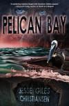 Pelican Bay - Jesse Giles Christiansen