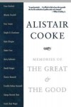 Memories of the Great and the Good - Alistair Cooke