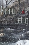 Nothing Lasting - Glen Krisch