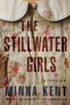 The Stillwater girls - Minka Kent