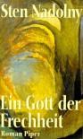 Ein Gott der Frechheit - Sten Nadolny