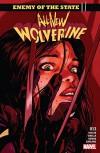 All-New Wolverine (2015-) #13 - Tom Taylor, Nicole Virella, David Lopez
