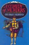 A Comedy of Murders - George Herman