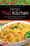 Nong's Thai Kitchen - Alexandra Greeley, Nongkran Daks