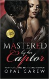 Mastered by her Captor by Opal Carew (2016-06-21) - Opal Carew