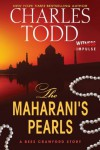 The Maharani's Pearls (Bess Crawford Mysteries) - Charles Todd