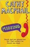 Missing: Newly Rejacketed - Cathy MacPhail