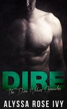 Dire (The Dire Wolves Chronicles Book 1) - Alyssa Rose Ivy