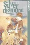 Silver Diamond, Vol. 6: Prophesy Fulfilled - Shiho Sugiura