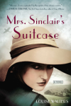 Mrs. Sinclair's Suitcase - Louise Walters