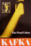 The Penal Colony: Stories and Short Pieces - Franz Kafka, Willa Muir, Edwin Muir, Max Brod