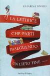 La lettrice che partì inseguendo un lieto fine - Katarina Bivald, M. Podestà Heir, R. Nerito