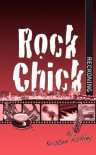 Rock Chick Reckoning - Kristen Ashley
