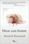 High and Inside - Russell Rowland