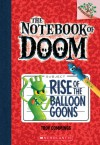The Notebook of Doom #1: Rise of the Balloon Goons (A Branches Book) - Troy Cummings