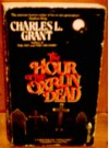 The Hour of the Oxrun Dead - Charles L. Grant