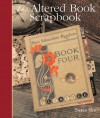 The Altered Book Scrapbook - Susan Ure
