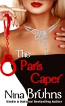 The Paris Caper - Nina Bruhns