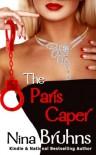 The Paris Caper - Nina Bruhns