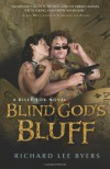Blind God's Bluff - Richard Lee Byers
