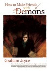 How to Make Friends with Demons - Graham Joyce