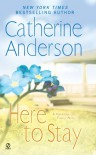 Here to Stay: A Harrigan Family Novel - Catherine Anderson