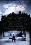 Secret Rooms - Catherine Bailey