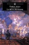 Human Beast: The Emile Zola Society Edition - Émile Zola