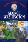 George Washington: Young Leader - Augusta Stevenson, E. Joseph Dreany