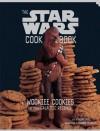 Wookiee Cookies: A Star Wars Cookbook - Robin  Davis, Frankie Frankeny
